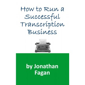 How to Run a Successful Transcription Business